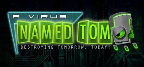 A Virus Named TOM -