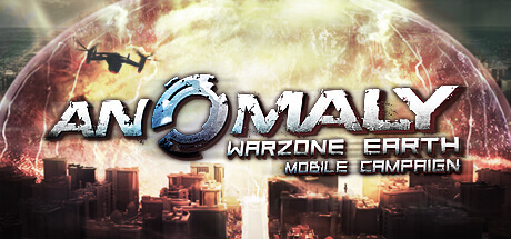Anomaly Warzone Earth Mobile Campaign -