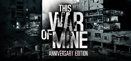 This War of Mine -