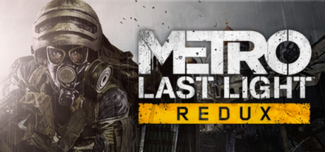 Metro: Last Light Redux -