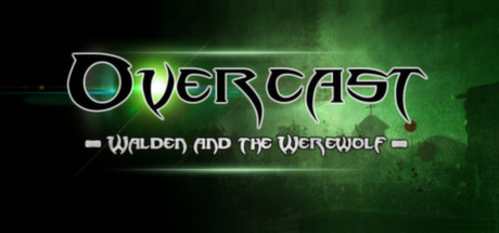 Overcast - Walden and the Werewolf -