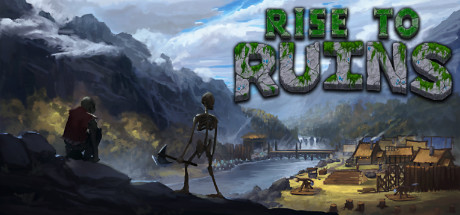 Rise to Ruins -