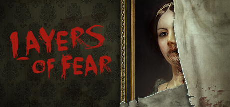 Layers of Fear -